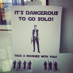 haha....get it....Han Solo....funny :) but now i feel like a maaajor nerd.