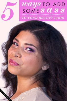 5 ways to spice up your beauty look // love these tips!
