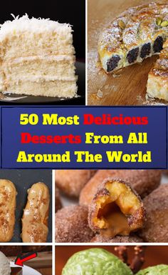 50 Of The Most Delicious And Drool-Worthy Desserts From All Around The World List Of Desserts, Easy To Make Desserts, Creative Desserts, Food To Make, Fun Deserts, Delicious Deserts, Dessert Ideas, Dessert Recipes, Desserts Around The World