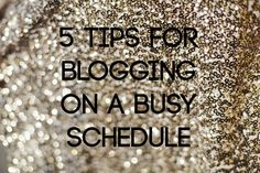 Sincerely, Kinsey: Tips for Blogging on a Busy Schedule // New Year's Resolutions