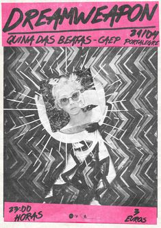 Description - Gig poster for DreamWeapon Type - Psych Rock Music Location - Quina das Beatas, Portalegre, Portugal