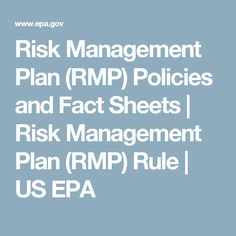 Risk Management Plan (RMP) Policies and Fact Sheets