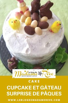 Cupcake au chocolat en forme de nid et gâteau surprise qui cache un trésor : deux desserts parfaits pour les fêtes de Pâques !  #cupcake#chocolat#cake#gâteausurprise#ganache#pâques#leblogdemadamerêve#