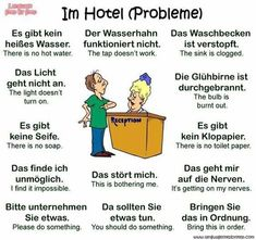 Im Hotel (Probleme) = At the hotel (problems) Study German, German English, Learn German, Learn English, Learn French, German Grammar, German Words, German Language Learning, Learning Spanish