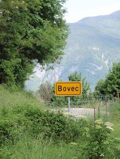 Bovec, Slovenia, Europe's best kept secret