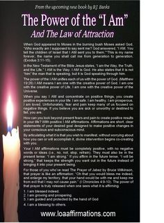 The awesome power of the I AM www.loaaffirmations.com Join our LOA Family at www.facebook.com/loaaffirmations