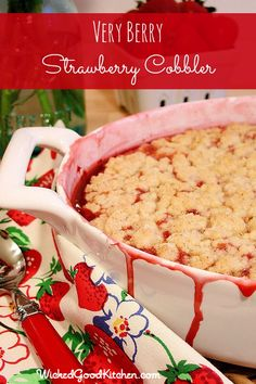 Very Berry Strawberry Cobbler... 3 pounds of strawberries with a buttery biscuit crumble topping. Yum!!