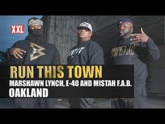 ▶ Run This Town: Oakland (With Marshawn Lynch, E-40 and Mistah F.A.B.) - YouTube