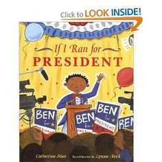 Buy If I Ran for President by Catherine Stier, Lynne Avril and Read this Book on Kobo's Free Apps. Discover Kobo's Vast Collection of Ebooks and Audiobooks Today - Over 4 Million Titles! If I Was President, Running For President, Election Day, Presidential Election, Election Process, November Election, Teaching Election, Presidents Book, American Children