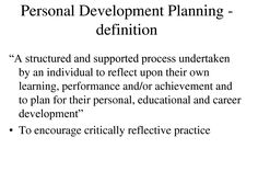 "personal development - I like ""to encourage critically reflective practice"""