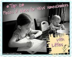 Homeschoolin' Mama: {Top 10} Pieces of Advice to NEW Homeschoolers of Littles