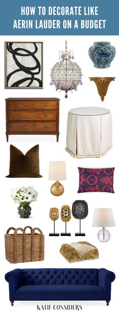 How to decorate like Aerin Lauder on a budget. Get Aerin Lauder's interior design style for less. Learn where to find the classic home decor pieces Aerin uses in her homes from blue and white porcelain, to velvet throw pillows, and more.
