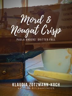 Buy Mord & Nougat Crisp: Paula Anders' dritter Fall by Klaudia Zotzmann-Koch and Read this Book on Kobo's Free Apps. Discover Kobo's Vast Collection of Ebooks and Audiobooks Today - Over 4 Million Titles! Free Apps, Audiobooks, Crisp, Blog, Ebooks, This Book, Reading, Amp, Collection