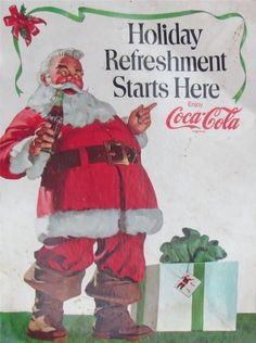 oldads:Coca Cola - Holiday Refreshment Starts Here Website Coca Cola Poster, Coca Cola Ad, World Of Coca Cola, Coke Santa, Coca Cola Santa Claus, Santa Clause, Vintage Coke, Vintage Santas, Vintage Signs