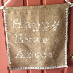 we could do burlap stencil and hang from trees instead of cardboard too?  your guys' favorite quotes, phrases, thoughts?