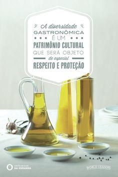 A diversidade gastronômica é um patrimônio cultural que será objeto de especial respeito e proteção, Azeites de Oliva da Espanha