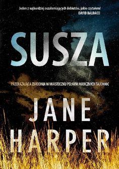Babskie Czytanie : 239. Jane Harper SUSZA