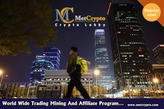 World Wide trading Mining and Affiliate Program.