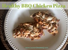 HEALTHY BBQ CHICKEN PIZZA RECIPE