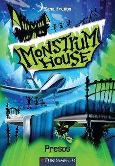 Livro 1: Monstrum House - Presos.  http://editorafundamento.com.br/index.php/monstrum-house-01-presos.html
