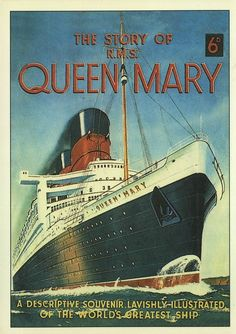 The Queen Mary Ocean liner. Grammy Solberg traveled back to Norway on this several trips through the years; Vintage Travel Posters, Vintage Postcards, Vintage Ads, Poster Vintage, Queen Mary Ship, Queen Mary Boat, Old Poster, Cunard Ships, Titanic Ship