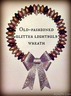 Christmas Craft #3 - Old-fashioned glittered lightbulb wreath