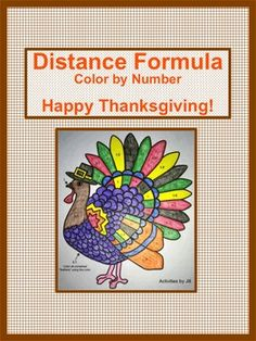 Happy Thanksgiving to secondary math teachers!  This turkey themed color by number is perfect for November, but can be used any time of the year.The twelve problems included will provide your algebra or geometry students with routine practice using the distance formula given two points.