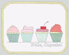 Hello, Cupcake! Printable Print  -- INSTANT DOWNLOAD -- 8 x 10 --Nursery Art Print, Cupcakes