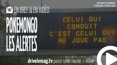 #VIDÉOBRÈVE #PokemonGo au #volant : les alertes pour automobilistes: PokemonGo et les alertes : une société… pour + d'infos/vidéo