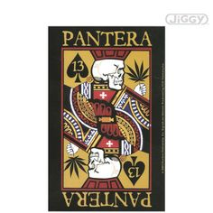 "JiGGy.Com - Pantera - Playing Card Sticker Pantera playing card sticker.  Want to try you luck against the King Of Weed?  Measures 3.5"" x 5.5""."