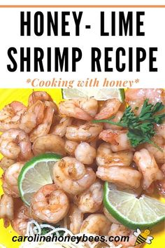 Enjoy this delicious honey recipe.  Honey Lime Shrimp Stir-fry is quick and easy and a great way to incorporate honey into your diet.  #carolinahoneybees #stirfry #honeyrecipe