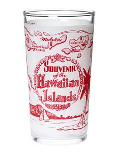 State Souvenir Glass-Hawaii.  This one is a MUST HAVE!