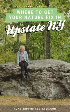Where to get your nature fix in upstate New York! Find out on Road Trippin' The States