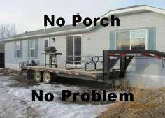 Mobil home, Mobil porch Redneck Humor, Redneck Quotes, Redneck Crazy, Redneck Girl, Great Inventions, Hillbilly, Laugh Out Loud, Decks, Funny Jokes