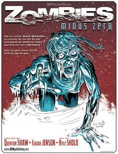Hey come check out the art work from Kyle Shold the artist for www.facebook.com/ZombiesMinusZero