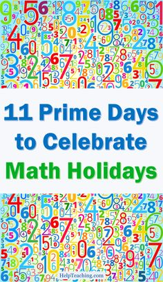 11 Prime Days to Celebrate Math Holidays - Using a math holiday as an angle to get students excited about math adds up to a whole lot of fun! We hope this list of math activities for April's Mathematics and Statistics Awareness Month will inspire and energize your math teaching throughout the year. #math #mathteacher #stem