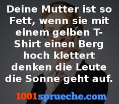 Deine Mutter Witze - Mehr Witze gibt's auf 1001sprueche.com 😊 Funny Pictures, Lol, Tags, Sayings, Quotes, Funny Posters, Lmfao Funny, Fine Quotes, Black People Humor
