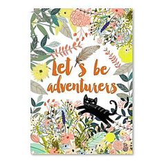 Lets Be Adventurers Print Art by Americanflat