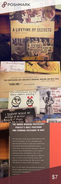 POSTSECRET - A Lifetime of Secrets PostSecret is an ongoing community mail art project, created by Frank Warren in 2005, in which people mail their secrets anonymously on a homemade postcard. This is the 4th compilation book. :) A compelling read! Hardcover in great condition 😊 Other