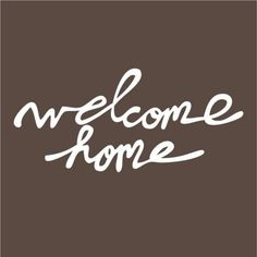 welcome home by elsiecake vinyl wall decal by vinylfruit on Etsy, $15.00