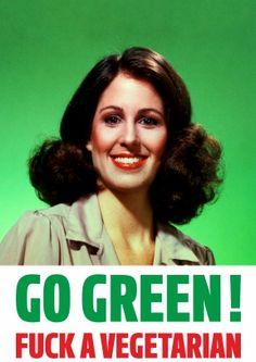 Go Green Fuck A Vegetarian | Rude Valentines Card