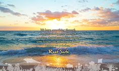 Words to live by. Inspirational quotes. Reef Safe SunCare