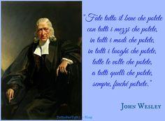 Tutto Per Tutti: JOHN WESLEY  sarebbe l'ideale, ma........... http://tucc-per-tucc.blogspot.it/2014/09/john-wesley-epworth-28-giugno-1703.html