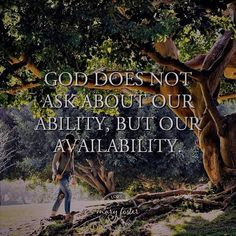 God does not ask about our ability but our availability. #lord #christ #praise #praying #Redeemed #Chosen #jesuschrist #holyspirit #Saved #jesussaves #spiritualwarfare #bible #worship #jesuslovesyou #christianity #pray #christian #jesus #cross #yeshua #god #word #angels #yaweh #faith #listen #listening #download