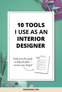 I Share With You The 10 Tools I Use As An Interior Designer And How You Can  Use Them Too To Become A Better Home Decorator. Check Out My Favorite  Tools, ...