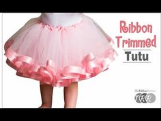 How to Make a Ribbon Trimmed Tutu - VIDEO