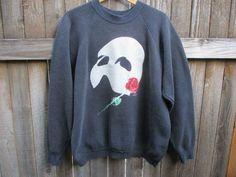 14. Phantom of the Opera Vintage Sweatshirt (1986) I would so badly want this Sweatshirt because I am such a big Phantom of the Opera FAN!!!!!!!!