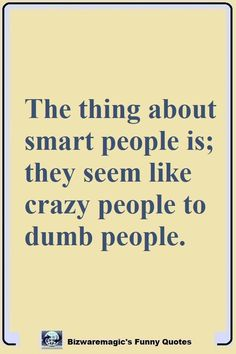 17 Best crazy people quotes images | Quotes, Me quotes ...