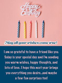 Send Free Wishful Thinking - Happy Birthday Card for Friend to Loved Ones on Birthday & Greeting Cards by Davia. It's free, and you also can use your own customized birthday calendar and birthday reminders. Send Birthday Card, Happy Birthday Wishes Messages, Birthday Message For Friend, Happy Birthday Quotes For Friends, Messages For Friends, Birthday Reminder, Wishes For Friends, Best Birthday Wishes, Happy Birthday Fun