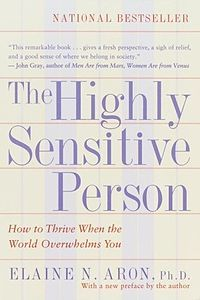 "TheHighlySensitivePersonBookCover. by psychologist Elaine N. Aron, PhD - Aron has characterized highly sensitive persons as having ""increased sensitivity to stimulation"" and who ""are more aware of subtleties and process information in a deeper, more reflective way.  See also http://en.wikipedia.org/wiki/Highly_sensitive_person"